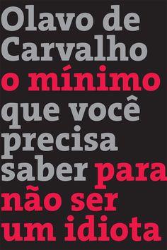 Download O Mínimo Que Você Precisa Saber Para Não Ser Um Idiota - Olavo de Carvalho em ePUB, mobi e PDF