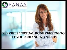 Flexible #VirtualBookkeeping to Fit Your Changing Needs