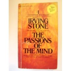 Passions of the Mind: Irving Stone