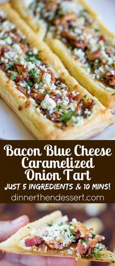 Bacon Blue Cheese Caramelized Onion Tart with just five ingredients total, it is the perfect easy appetizer for a party that can be prepped and frozen ahead of time so you can just bake right before your party!