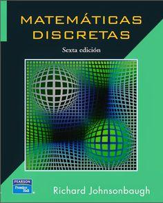 Matemáticas Discretas - Richard Johnsonbaugh - PDF - Español  http://helpbookhn.blogspot.com/2014/11/matematicas-discretas-richard-Johnsonbaugh.html
