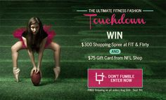 ENDED $300 at FIT & Flirty and $75 NFL Shop Gift Card