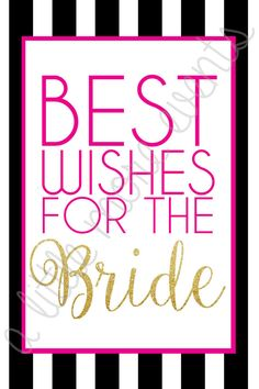 Kate Spade Inspired Bridal Shower! Best Wishes for the Bride sign! 4x6  Would look super cute in an IKEA standing frame!