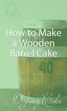How to Make a Wooden Barrel Cake - McGreevy Cakes Fondant Cake Tutorial, Fondant Cakes, Cupcake Cakes, 3d Cakes, Cake Decorating Techniques, Cake Decorating Tutorials, Whiskey Barrel Cake, Whiskey Cake, Cake Icing Tips