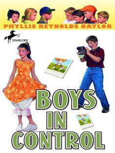 Boys in Control Boy/Girl Battle Series, Book 9 by Phyllis Reynolds Naylor