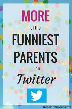 MORE of the Funniest Parents on Twitter - Real Mom Recs  ||  A roundup of the funniest parents on twitter to give you a laugh and brighten your day. Parenting tweets: sarcasm optional. https://www.realmomrecs.com/more-of-the-funniest-parents-on-twitter/?utm_campaign=crowdfire&utm_content=crowdfire&utm_medium=social&utm_source=pinterest