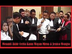 Menanti Akhir Cerita Kasus Wayan Mirna & Jessica Wongso
