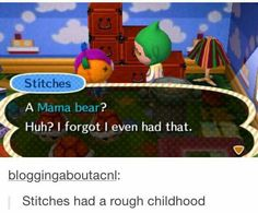 Animal Crossing- AWWW THIS IS KINDA FUNNY. Especially since I have this cute little guy