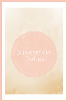 6 tips on how to be the best bridesmaid ever