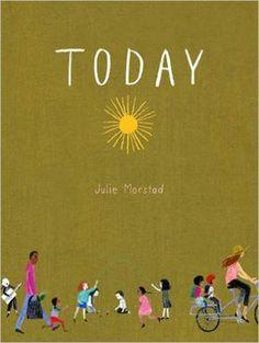 Today by Julie Morstad https://www.amazon.com/dp/1927018684/ref=cm_sw_r_pi_dp_x_thUFyb1BRQHNM