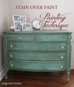 Stain over Paint Technique by Migonis Home #countrychicpaint