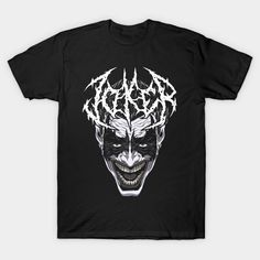 BLACK JOKE METAL T-Shirt - Joker T-Shirt is $14 today at TeePublic! Black Jokes, Joker T Shirt, Metal T Shirts, Batman Stuff, Dc Comics, Mens Tops, Dark Humor Jokes
