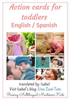 Bilingual Spanish - English Action Cards For Toddlers Spanish Lessons For Kids, Learning Spanish For Kids, How To Teach Kids, Preschool Learning Activities, Toddler Activities, Teaching Kids, Multicultural Activities, Montessori Toddler, Toddler Preschool