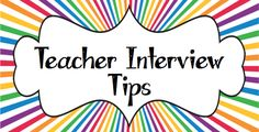 Want to Ace a Teaching Interview?  10 tips to rock it!