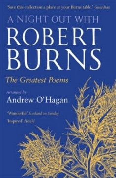 A Night Out With Burns | Books from Scotland Great Poems, Auld Lang Syne, Robert Burns, Essayist, Cult Following, Book Publishing, Book Format, Real Life, Night Out