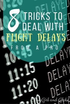 Flight delays can be unavoidable. Here are 8 tips and tricks on how to deal with them when they do happen.