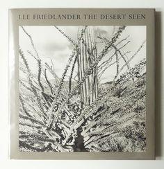 The Desert Seen | Lee Friedlander