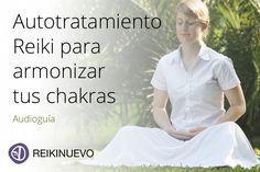 Autotratamiento Reiki para armonizar tus chakras Una guía sonora en la voz de…