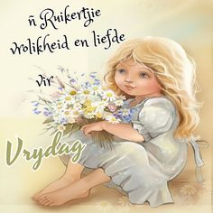 Afrikaanse Quotes, Goeie More, Birthday Wishes, Verses, Style Inspiration, Friday, Van, Special Birthday Wishes, Vans