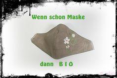 Wenn wir schon eine Maske tragen müssen, dann biologisch & nachhaltig.