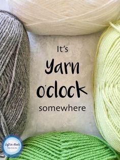 It's yarn o'clock somewhere! Yarn meme perfect for crocheters and knitters. - It's yarn o'clock somewhere! Yarn meme perfect for crocheters and knitters. It's yarn o'clock somewhere! Yarn meme perfect for crocheters and knitters. Knitting Quotes, Knitting Humor, Crochet Humor, Funny Crochet, Bag Crochet, Crochet Yarn, Free Crochet, Crochet Flowers, Crochet Stitches