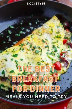 The Best Breakfast For Dinner Meals You Need to Try