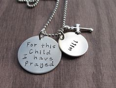 Hand Stamped Jewelry For This Child I Have by prayed necklace, sterling silver, hand stamped