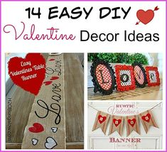 14 Easy DIY Valentine's Day Decoration ideas that anyone can make. Lots of cute & creative ideas for your home!