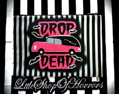 Drop Dead Cosmetic Bag by LttleShopOfHorrors on Etsy #gothic #emo #hearse #undead #Lolita #psychobilly