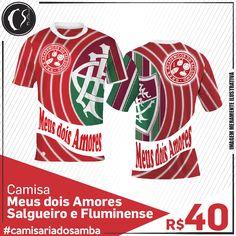 Camisa Meus dois Amores -  Salgueiro e Fluminense