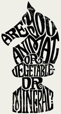 """Alice in Wonderland typography - """"Are you animal or vegetable or mineral?"""" - Knight chess piece"""