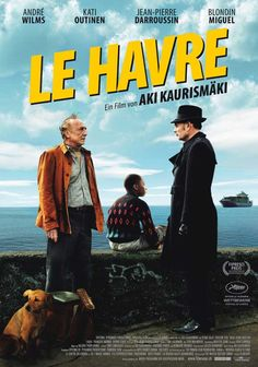 Le Havre by Aki Kaurismaki - ...una delicia de pelicula...como toda la filmografia de Mr. Aki