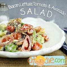 SPLENDID LOW-CARBING BY JENNIFER ELOFF: Bacon, Lettuce, Tomato and Avocado Salad