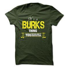 Its A BURKS Thing..!