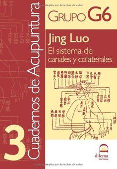 Tercer volumen de los Cuadernos de Acupuntura, dedicado a los canales energéticos que recorren nuestro cuerpo