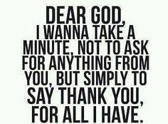 Dear God,    Thanks.    Love,  Me