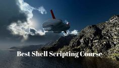 Shell Scripting Course : Best Shell Scripting Course