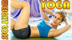 Beginners Yoga For Weight Loss & Flexibility # 3 Workout - Fat Burning 2...
