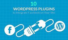 10 WordPress Plugins to Integrate Facebook on Your Site http://www.templatemonster.com/blog/10-wordpress-plugins-integrate-facebook-site/