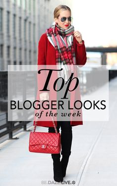 The Top Blogger Looks Of The Week | Be Daze Live - Fall / Winter - street style - street chic style - winter outfits - casual outfits - party outfits - work outfits