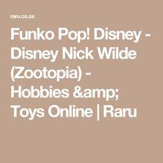Funko Pop! Disney - Disney Nick Wilde (Zootopia) - Hobbies & Toys Online | Raru