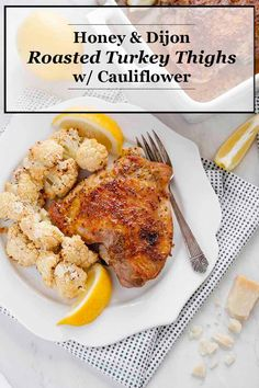 Honey Dijon Turkey Thighs With Cauliflower Honey And Two Kinds Of Dijon Come Together To Make An Incredible Sauce For Roasted Turkey Thighs. Incredible For Small Holiday Gatherings Or Any Weeknight Meal Culinary Cool Turkey Recipes, Chicken Recipes, Beef Recipes, Cooking Recipes, Healthy Chicken, Best Dinner Recipes, Supper Recipes, Supper Ideas, Amazing Recipes