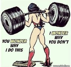 the body of Wonder Woman. Nobody could rock that tiny little superhero outfit as well as Lynda Carter back in the day. Still, to this day, Wonder Woman remains my favorite superhero. Gym Memes, Gym Humor, Workout Humor, Sport Motivation, Funny Gym Motivation, Workout Motivation, Mommy Workout, Gym Quote, Wonder Woman
