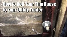 how-to-bolt-and-attach-a-tiny-house-to-a-trailer