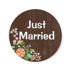 #country - #Rustic Brown Wood Just Married Pink Floral Wedding Classic Round Sticker