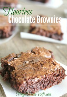 These flourless chocolate brownies are the BOMB! Dare I say they're even better than a boxed mix? Oh yeah! And of course, flourless = gluten-free. Best Gluten Free Recipes, Gluten Free Baking, Gluten Free Desserts, Healthy Baking, Just Desserts, Delicious Desserts, Dessert Recipes, Yummy Food, Diabetic Recipes
