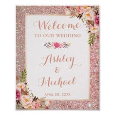 Shop Rose Gold Glitter Floral Wedding Welcome Sign created by CardHunter. Personalize it with photos & text or purchase as is! Sweet Wedding Favors, Wedding Favours Sign, Wedding Signs, Wedding Ideas, Wedding Decor, Party Favors, Wedding Bride, Wedding Planning, Wedding Entrance