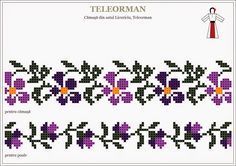 Semne Cusute: pansele de Teleorman, MUNTENIA Cross Stitch Borders, Cross Stitch Flowers, Cross Stitching, Cross Stitch Patterns, Folk Embroidery, Cross Stitch Embroidery, Embroidery Patterns, Chicken Scratch Embroidery, Ribbon Embroidery Tutorial