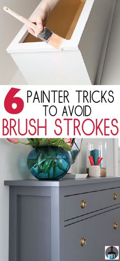 6 Tricks to Avoid Brush Strokes - Painted Furniture Ideas
