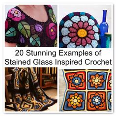 Colorful #crochet - 20 patterns and photos showcasing crochet inspired by stained glass